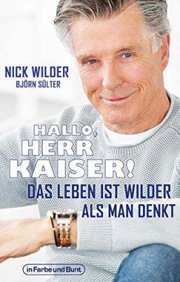 Nick Wilder - das Leben ist wilder als man denkt