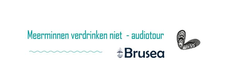 Brusea audiotour