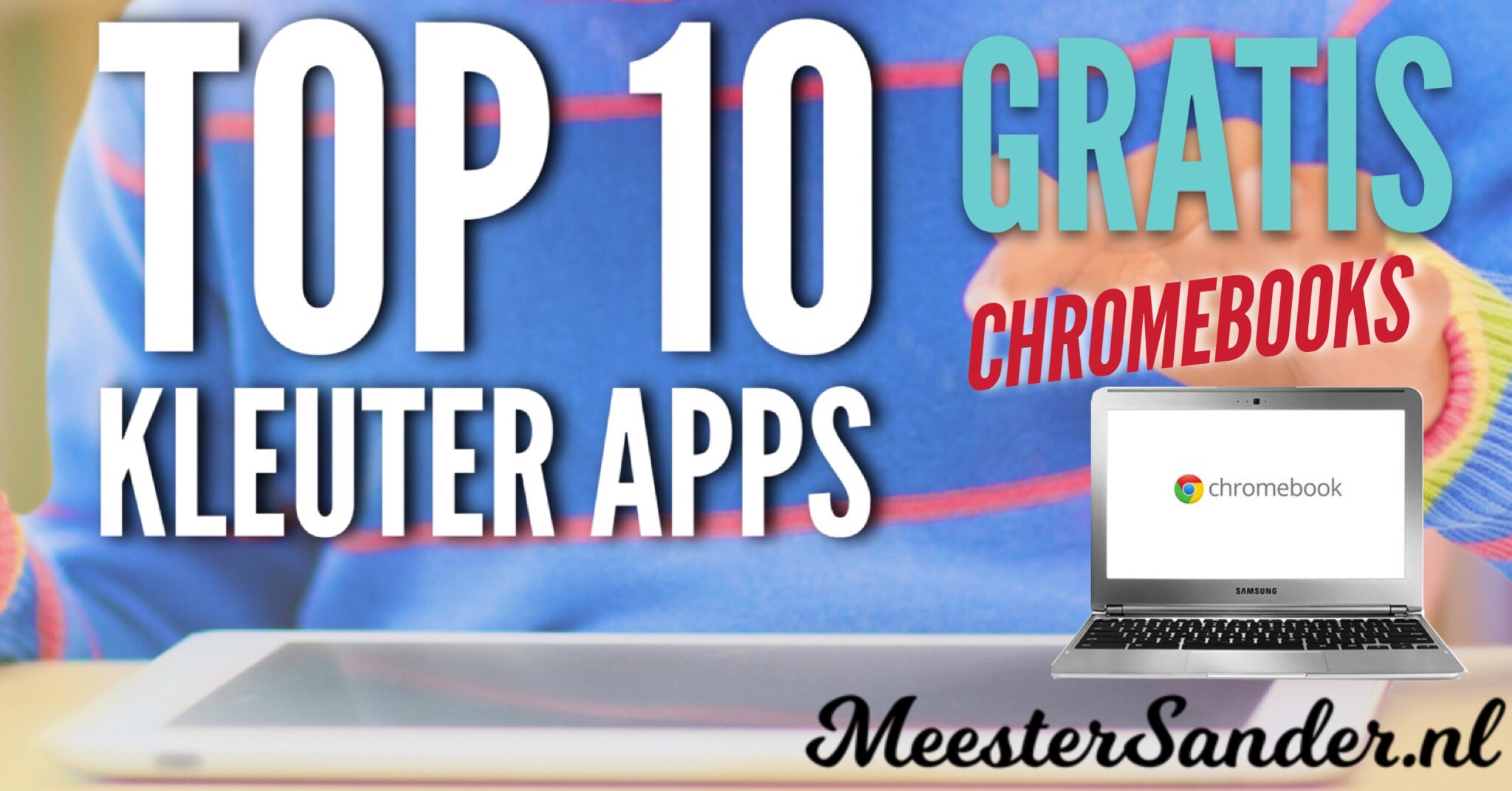 Top 10 kleuter app Chromebook
