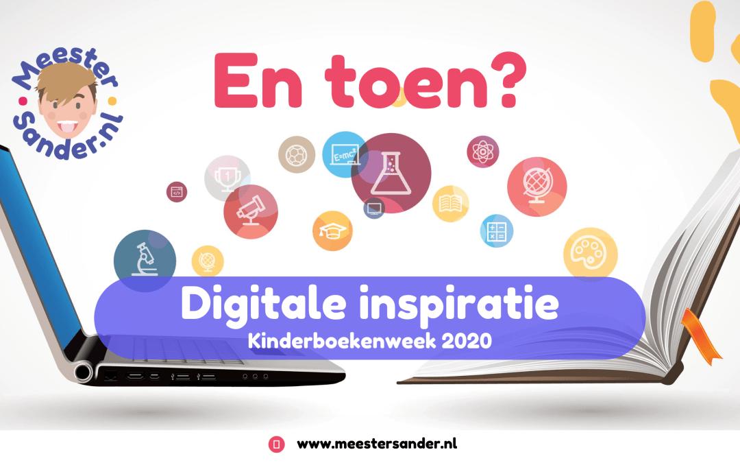 Digitale inspiratie Kinderboekenweek 2020 – En toen?