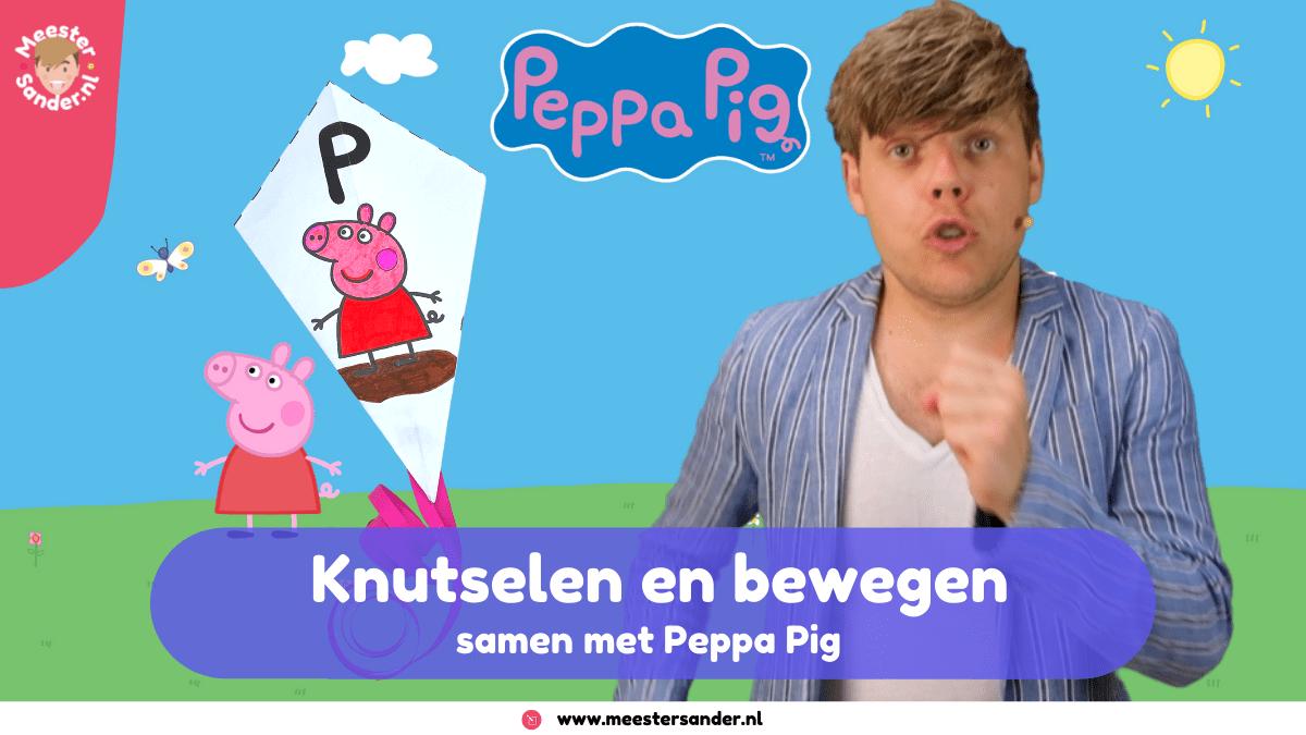 Knutsel en leer samen met Peppa Pig en meester Sander #creatiefmetpeppa
