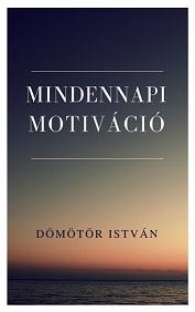 Mindennapi motiváció (PDF)