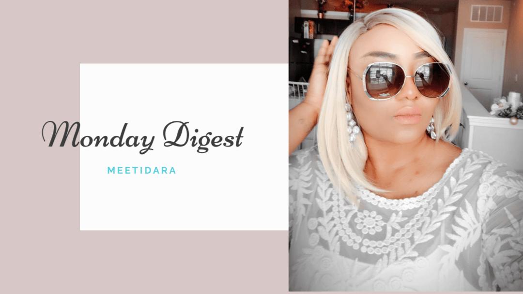 Monday Digest