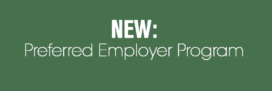 Preferred Employer Program