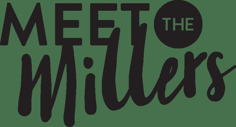 Meet the Millers