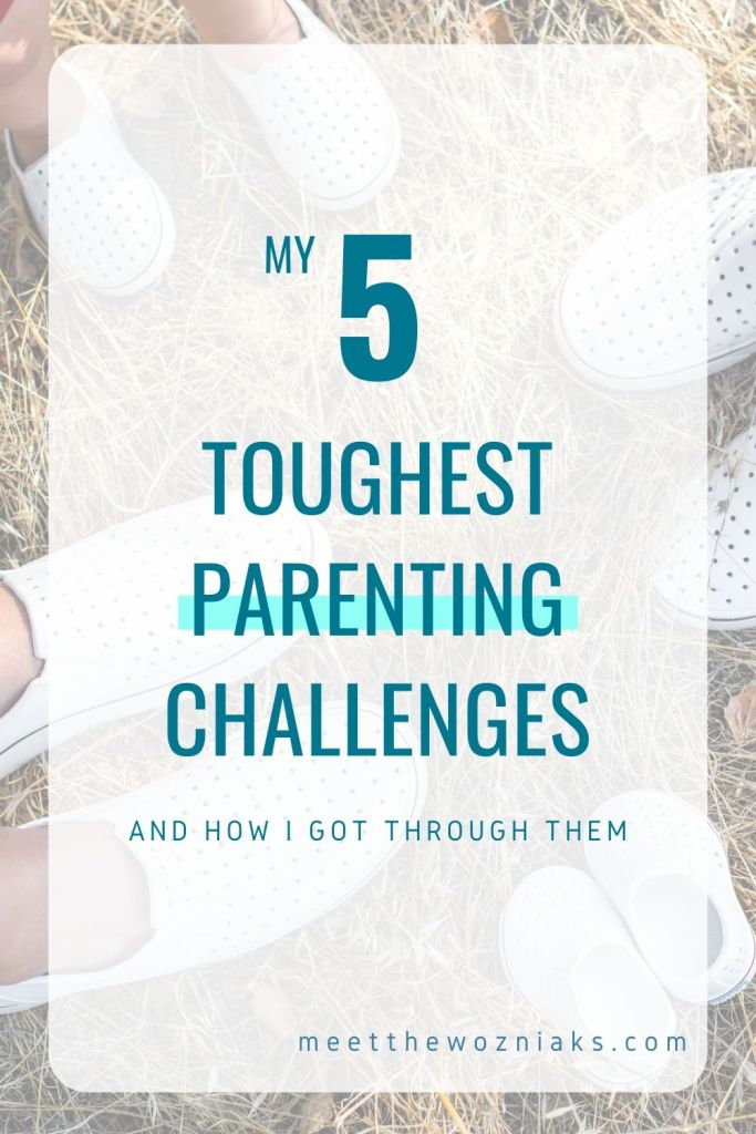 Pinterest Pin of my 5 toughest parenting challenges