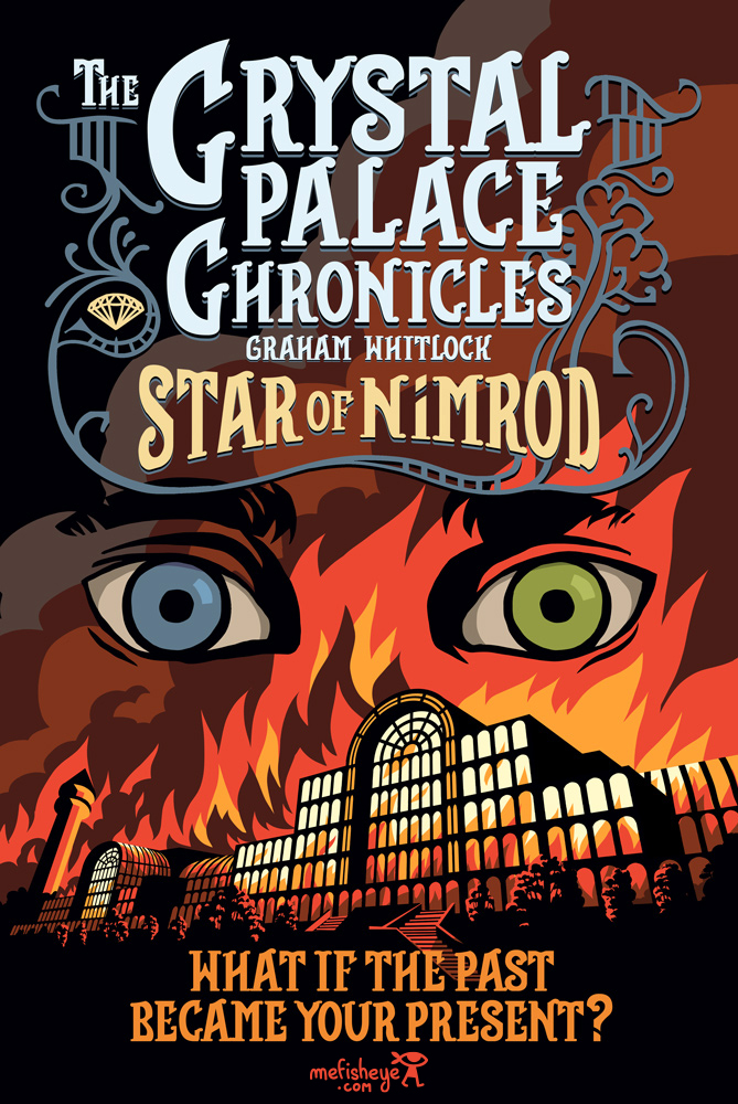 Middle grade book cover The Crystal Palace Chronicle Star Of Nimrod Written by Graham Whitlock