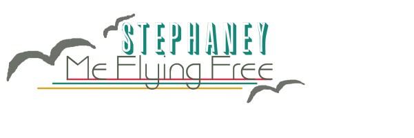 StephaneyMeFlyingFree