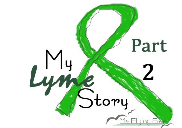 My Lyme Story 2