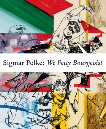 Sigmar Polke: We Petty Bourgeois! Comrades and Contemporaries. The 1970s, Cologne: Walther König / Thames & Hudson, London / D.A.P., New York 2011