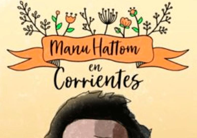 Manu Hattom llega a Corrientes