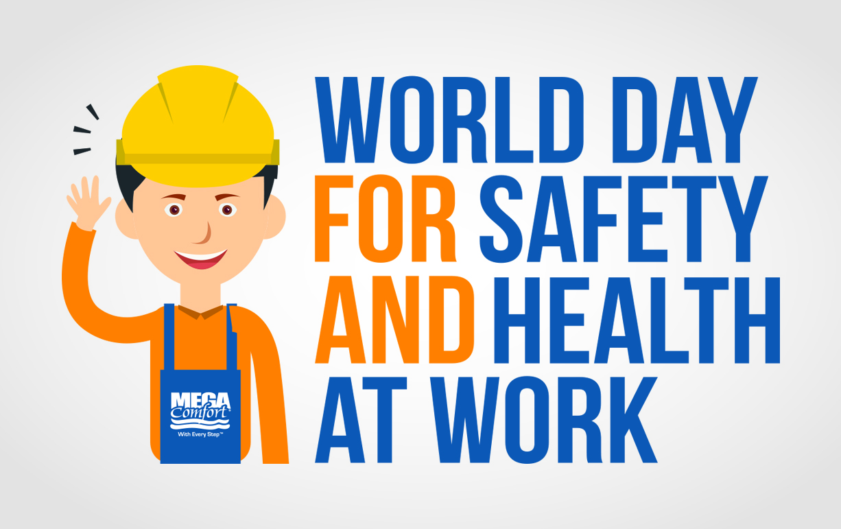 world day for safety and health at work   megacomfort
