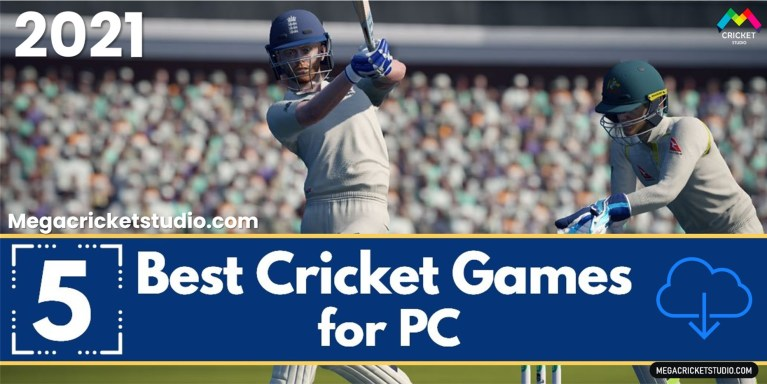 Best Cricket Games for PC/Laptop to Download in 2021 [2GB-8GB RAM] | Download Links