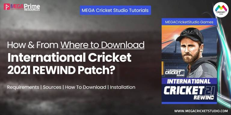 How to Download International Cricket 2021 Rewind Patch for EA Cricket 07 | Step by Step Guide