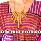 Geometric Necklace- Meg Allan Cole Crafts