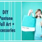 Pantone Wall Art + Accessories- Meg Allan Cole Crafts