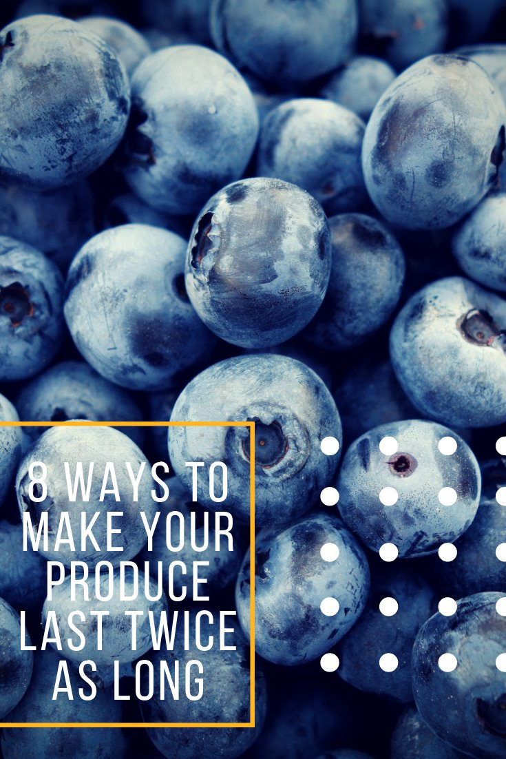 8 ways to make your produce last twice as long