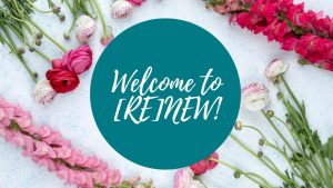 RENEW welcome