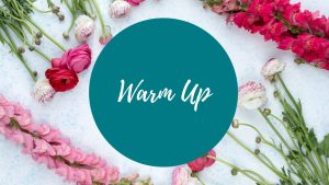 warm up - how to get started