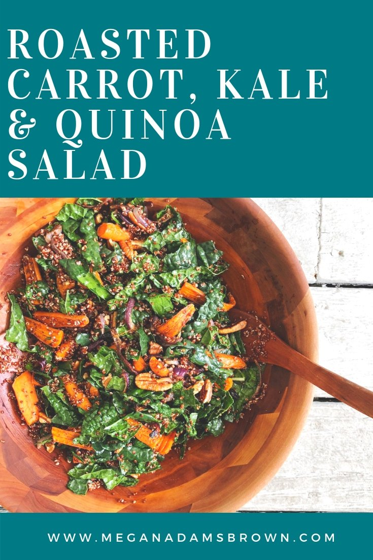 roasted carrot kale quinoa salad - meganadamsbrown.com