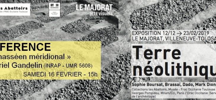 Conférence « Le Chasséen méridional » par Muriel Gandelin
