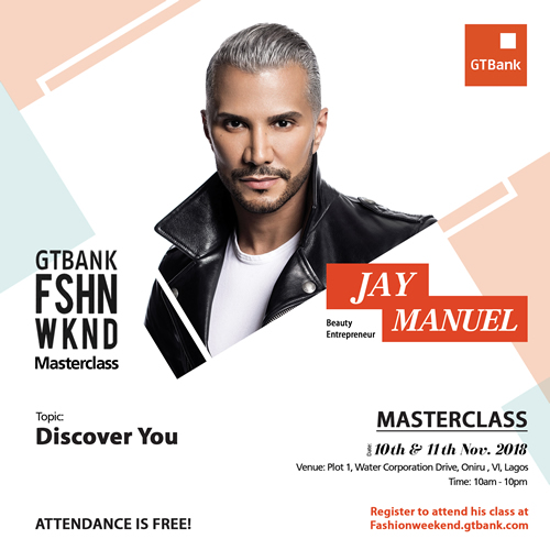 Jay Manuel is bringing energy and dynamism to the GTBank Fashion Weekend – Register NOW