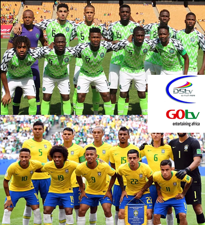 DStv and GOtv to show Brazil vs Super Eagles match Live this Sunday