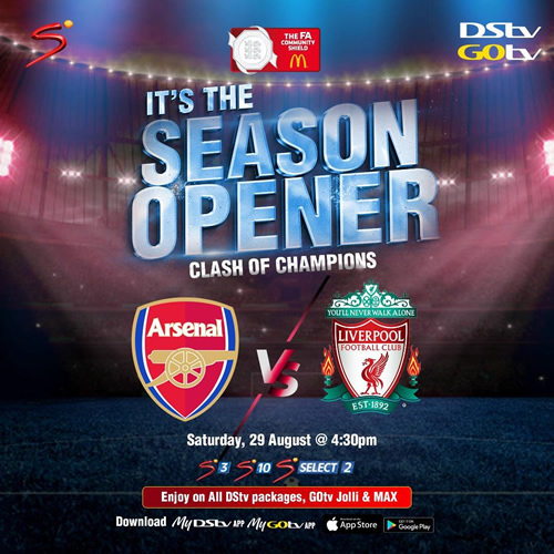SuperSport kicks off Football Season with FA Community Shield available on DStv packages, GOtv Max and Jolli