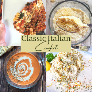 """Text reads """"Classic Italian Comfort"""" over 4 images of pasta and soup"""