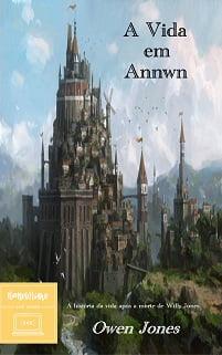 A Vida Em Annwn