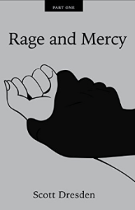Rage and Mercy Part 1