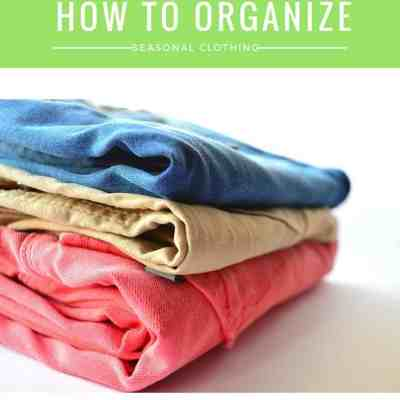 How to Organize Seasonal Clothing