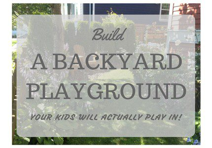 build a backyard playground