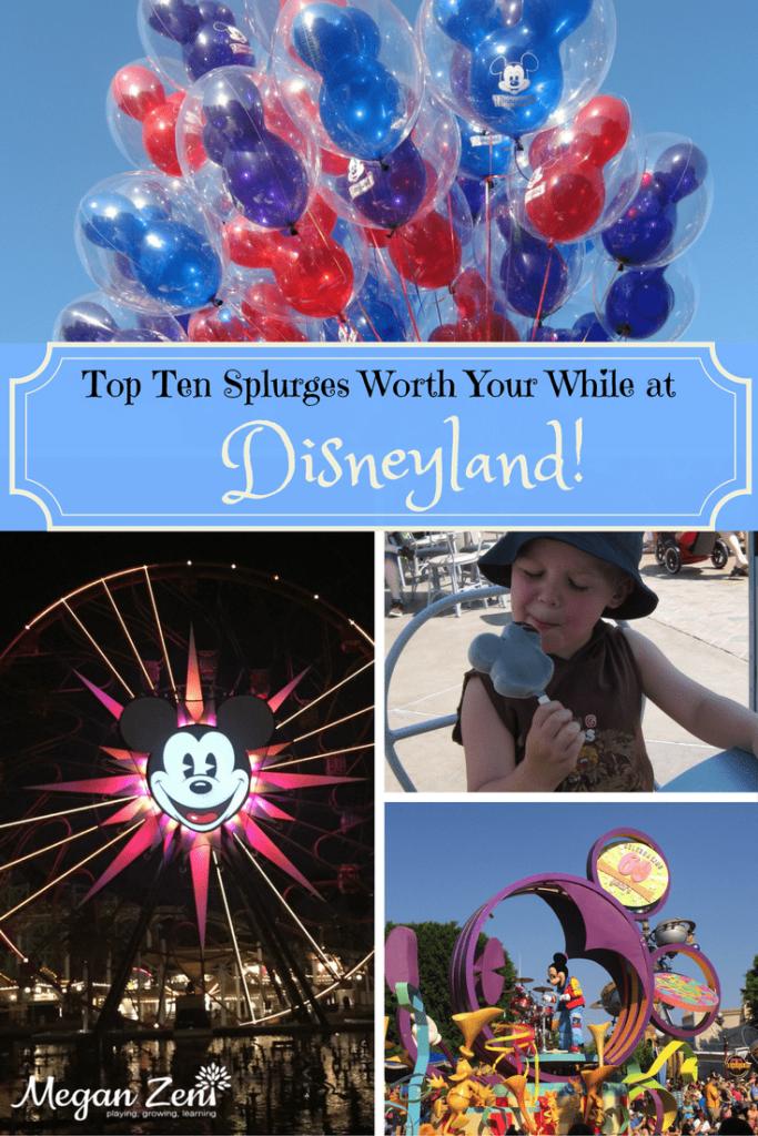 top 10 splurges at disneyland