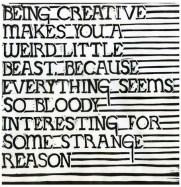 Being creative makes a weird little beast #motivaton #inspiration #amwriting {Megaphone Society}