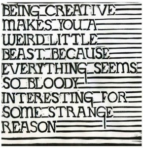 Being creative makes a weird little beast #motivaton #inspiration #amwriting {Megaphone Society}