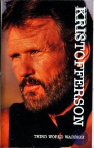 Kris Kristofferson Third World Warrior