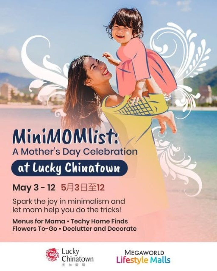 Lucky Chinatown's celebration from May 3-12 will spark joy for moms who want to perfect the skill of minimalism.