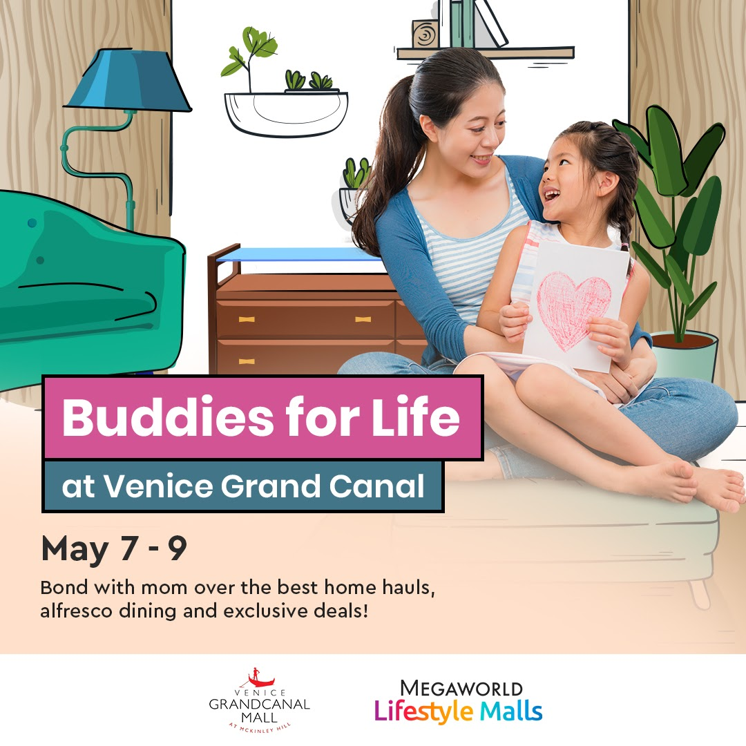 Bond with the best buddy of your life over the best home hauls, alfresco dining and exclusive deals at McKinley Hill from May 7-9.