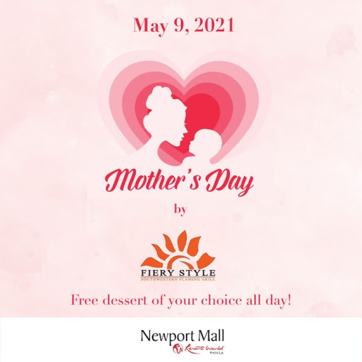 All moms get a free dessert of her choice with any purchase at Fiery Style!