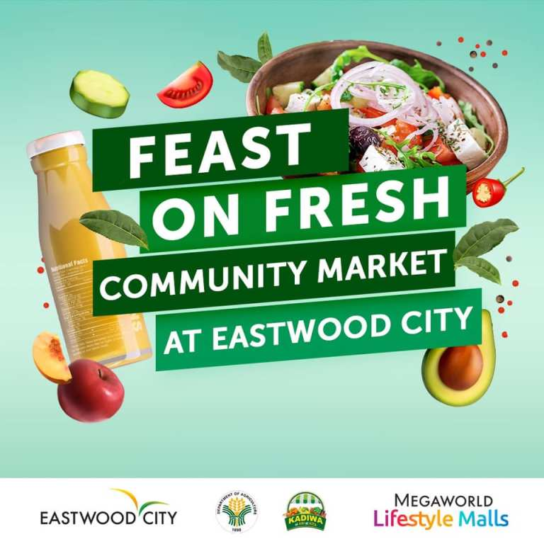 Feast on Fresh at Eastwood City. August 26 to 28, 2021.