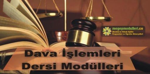dava islemleri dersi modulleri megep