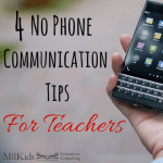4 No-Phone Communication Tips For Teachers