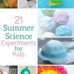 21 summer science learning activities for kids