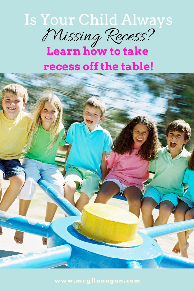 learn how to remove recess as a consequence! Prevent your child from missing recess again!