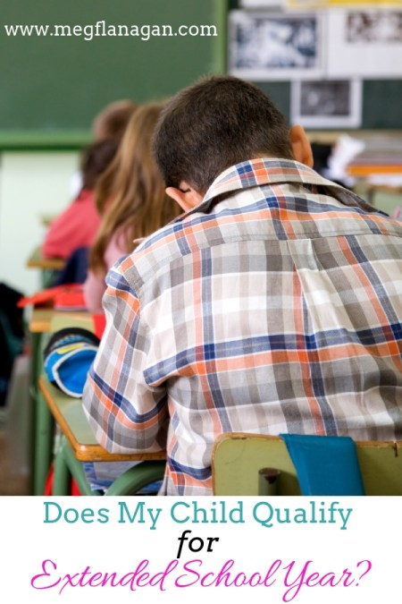 Does your child qualify for extended school year? Learn about how to advocate for your child!
