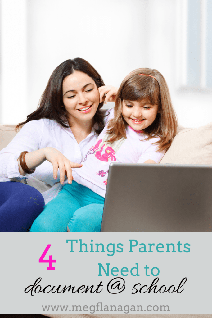 All parents need to document these 4 things at school! Learn how!