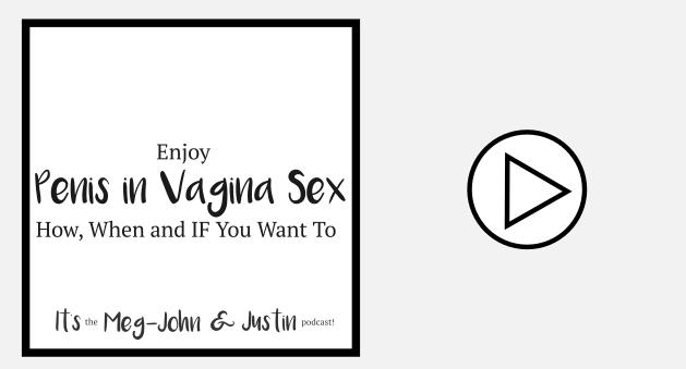 Enjoy Penis in Vagina Sex