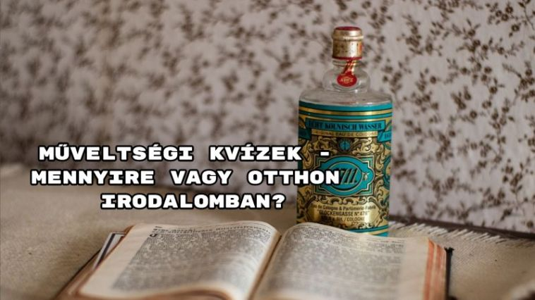 Mutasd meg barátaidnak, nem véletlenül sikerült olyan jól a magyar érettségid! Ha az irodalom a mindened, akkor ne habozz felkeresni a tesztjeinket, hiszen kiváló szórakozás, ráadásul az agyad is frissen tartja!