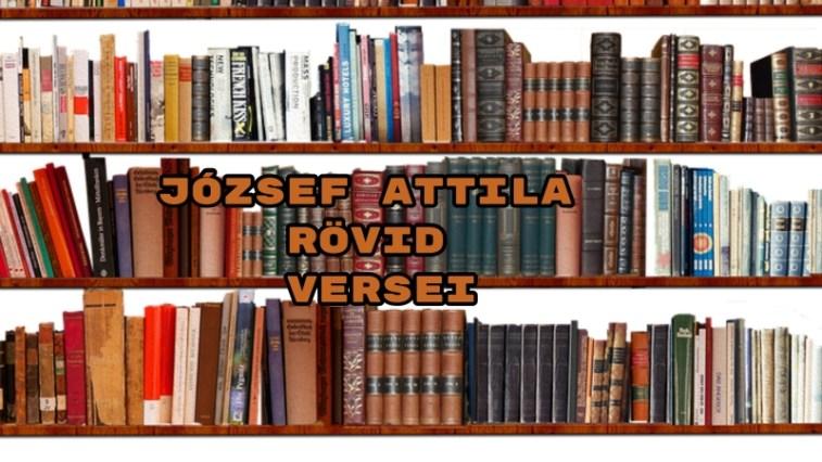 József Attila rövid versei